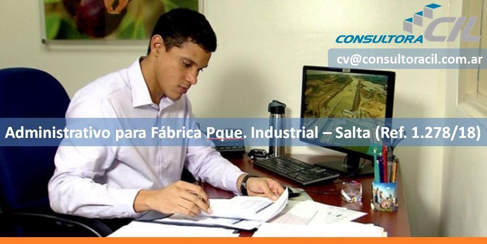 Administrativo para Fábrica Pque. Industrial – Salta (Ref. 1.278/18)